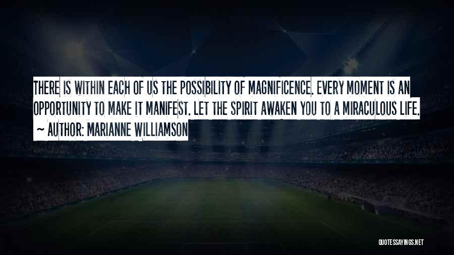 The Miraculous Quotes By Marianne Williamson