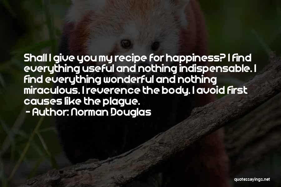 The Miraculous Quotes By Norman Douglas