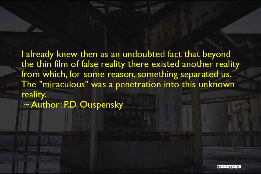 The Miraculous Quotes By P.D. Ouspensky