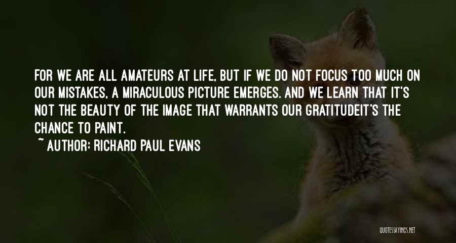 The Miraculous Quotes By Richard Paul Evans