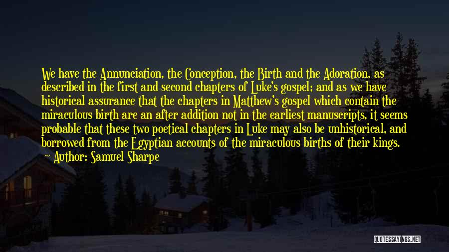 The Miraculous Quotes By Samuel Sharpe