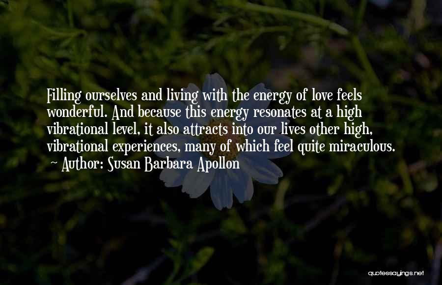 The Miraculous Quotes By Susan Barbara Apollon