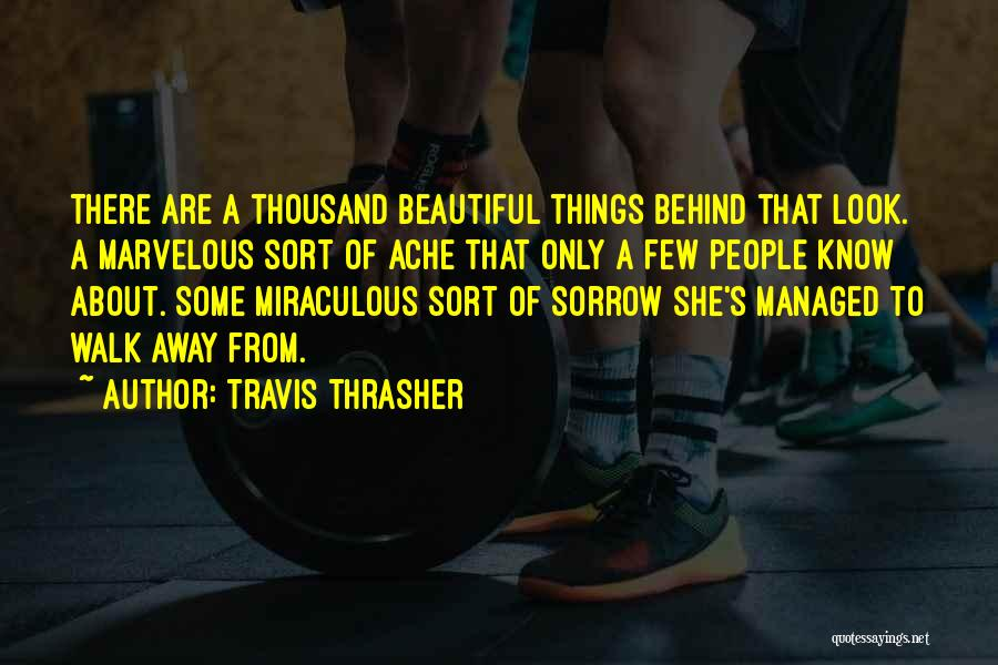 The Miraculous Quotes By Travis Thrasher
