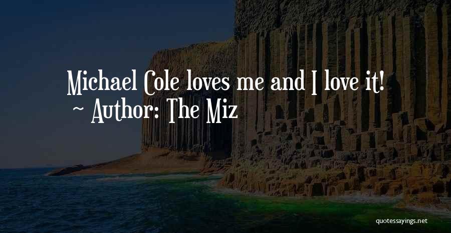 The Miz Quotes 1084650