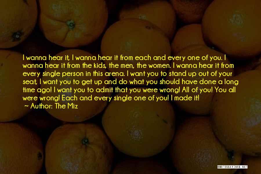 The Miz Quotes 1575979