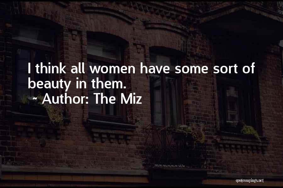 The Miz Quotes 1625474