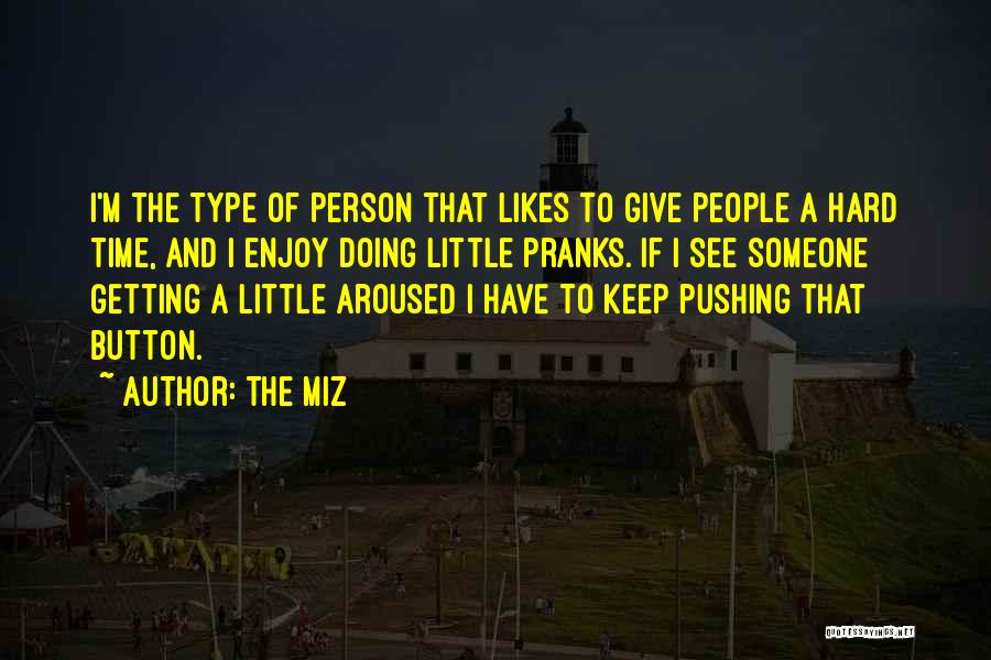 The Miz Quotes 1801011