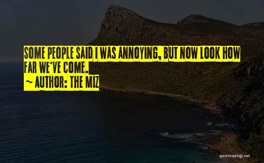 The Miz Quotes 204375