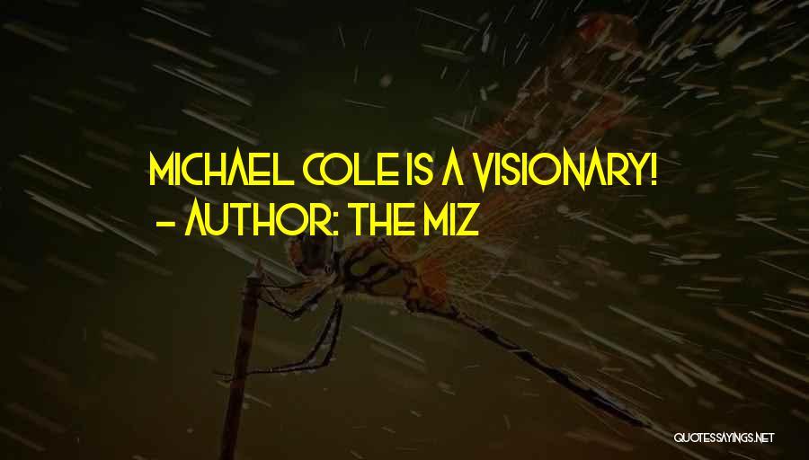 The Miz Quotes 2064063