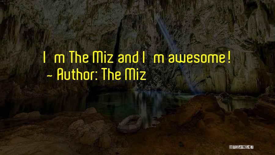 The Miz Quotes 2091133