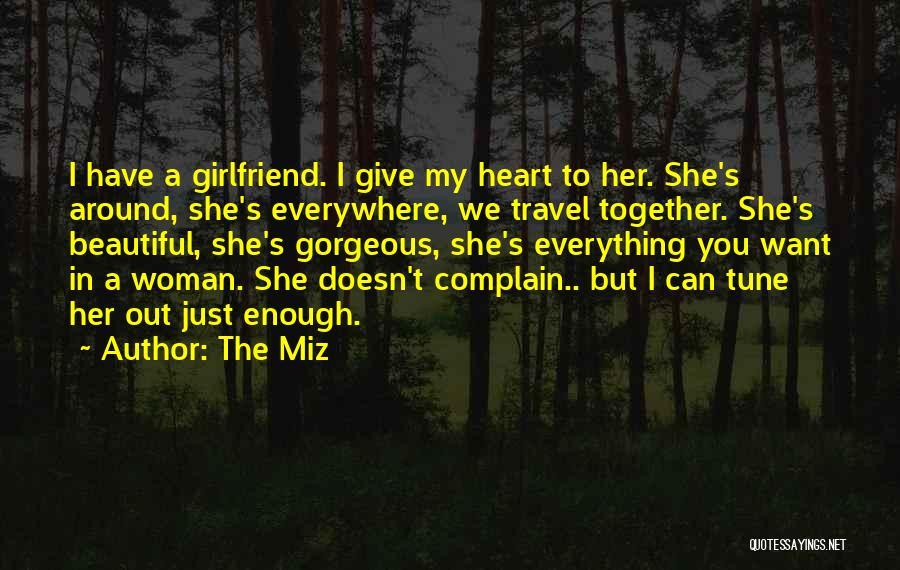 The Miz Quotes 2110971