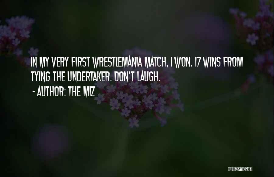 The Miz Quotes 2184774