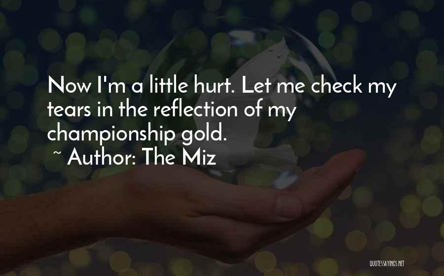 The Miz Quotes 2201904