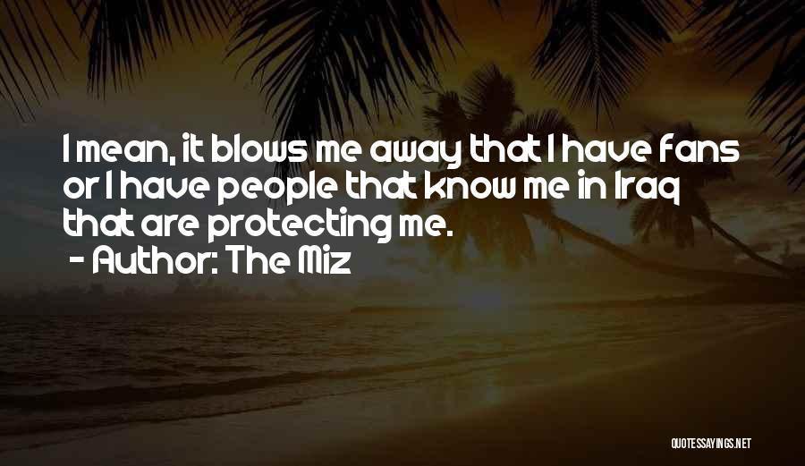 The Miz Quotes 240124