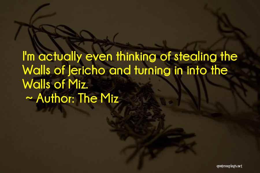 The Miz Quotes 333929