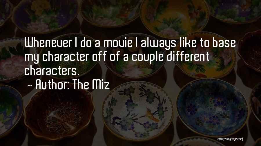 The Miz Quotes 379950