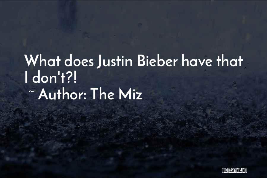 The Miz Quotes 431598