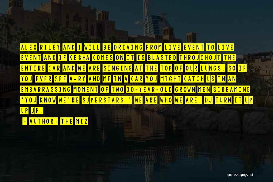 The Miz Quotes 637439