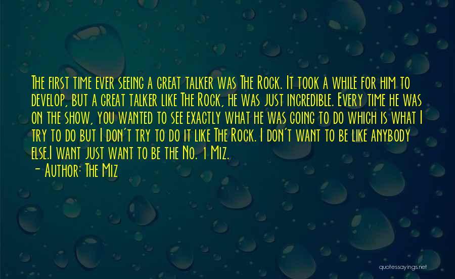 The Miz Quotes 836459