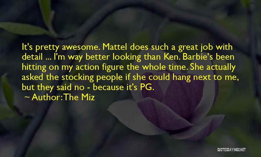 The Miz Quotes 90903