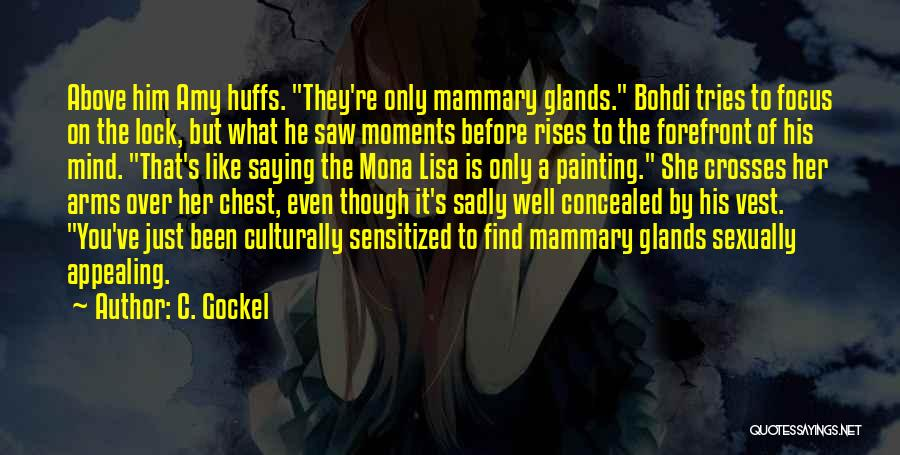 The Mona Lisa Painting Quotes By C. Gockel