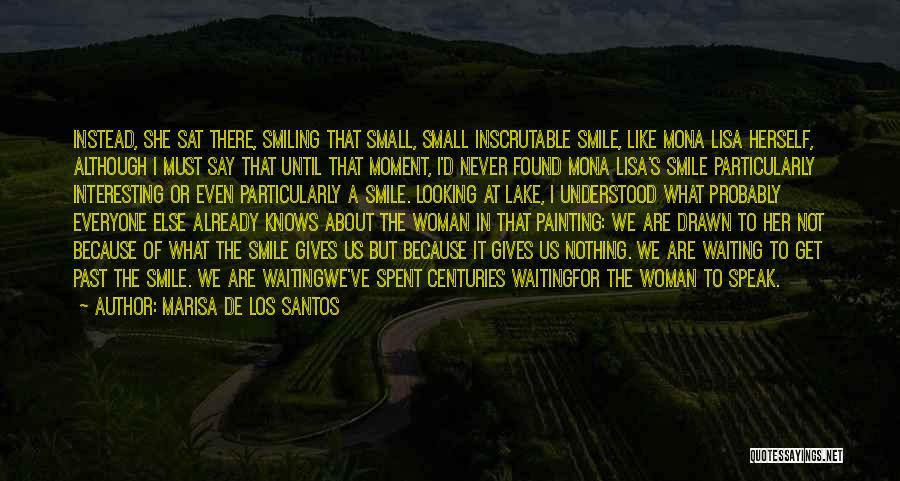 The Mona Lisa Painting Quotes By Marisa De Los Santos