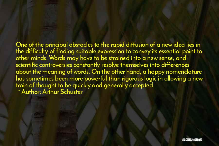 The More Lies Quotes By Arthur Schuster