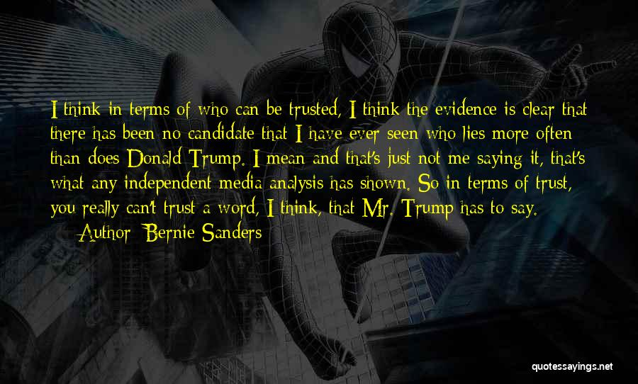 The More Lies Quotes By Bernie Sanders