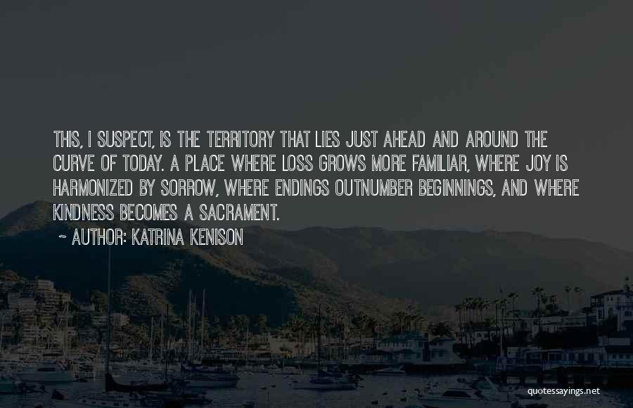 The More Lies Quotes By Katrina Kenison