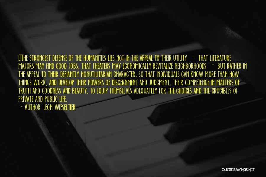 The More Lies Quotes By Leon Wieseltier