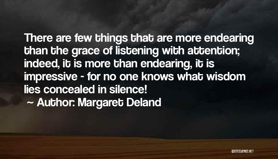 The More Lies Quotes By Margaret Deland