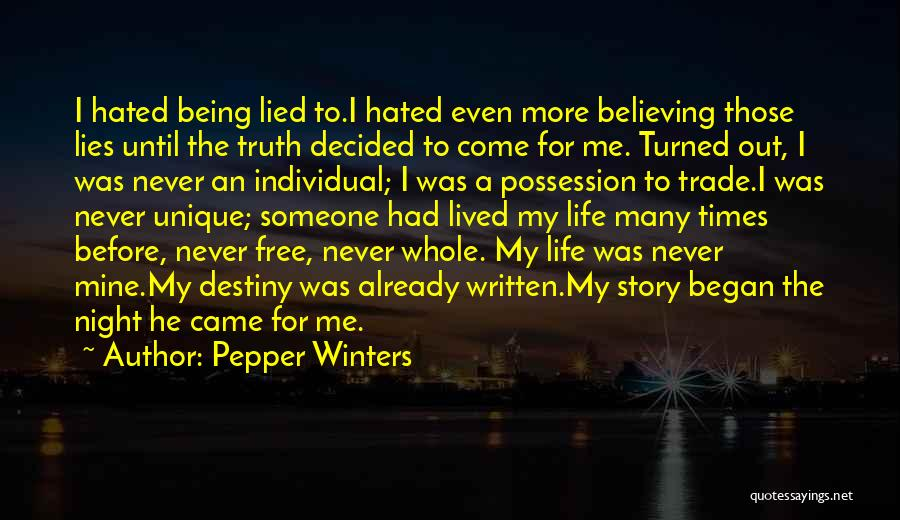 The More Lies Quotes By Pepper Winters