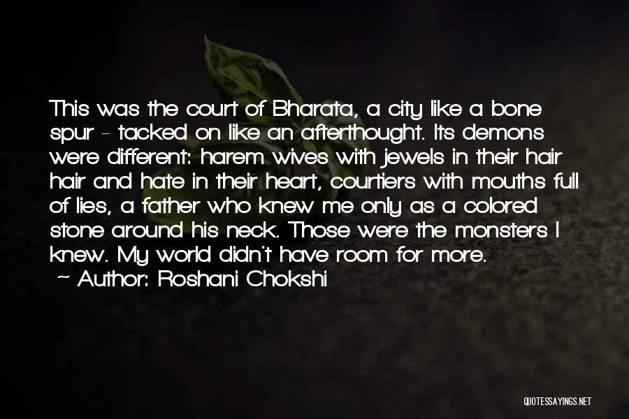 The More Lies Quotes By Roshani Chokshi