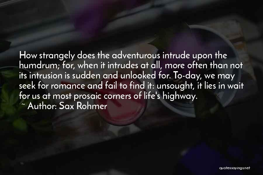 The More Lies Quotes By Sax Rohmer