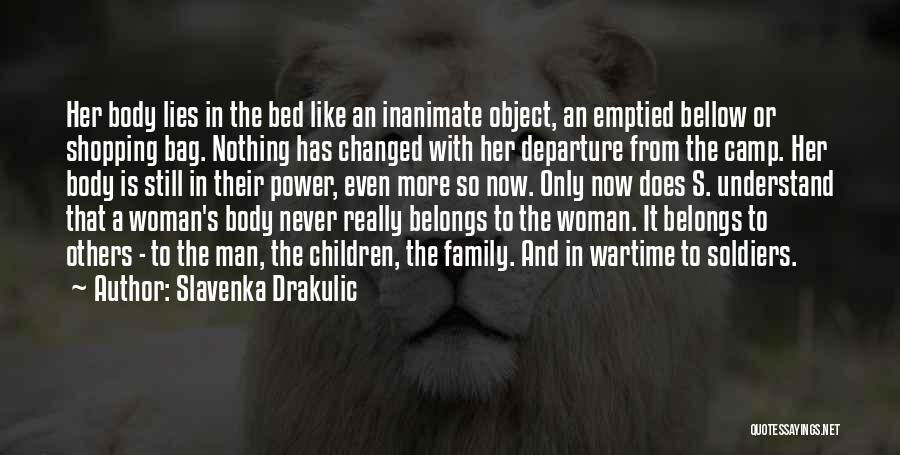 The More Lies Quotes By Slavenka Drakulic