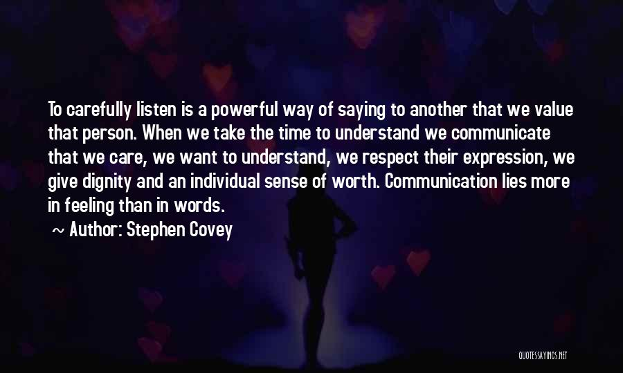 The More Lies Quotes By Stephen Covey