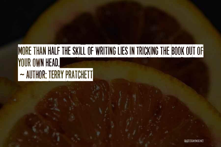 The More Lies Quotes By Terry Pratchett