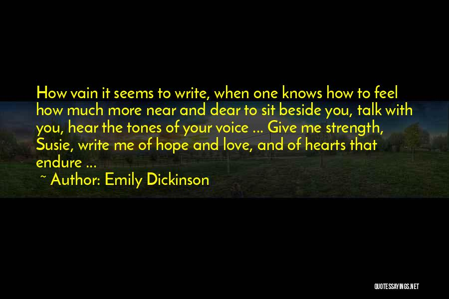 The More Love You Give Quotes By Emily Dickinson
