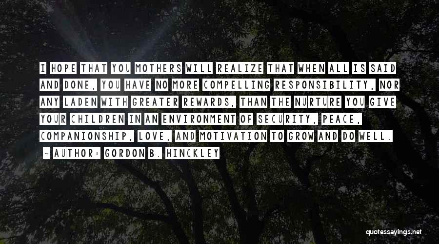 The More Love You Give Quotes By Gordon B. Hinckley