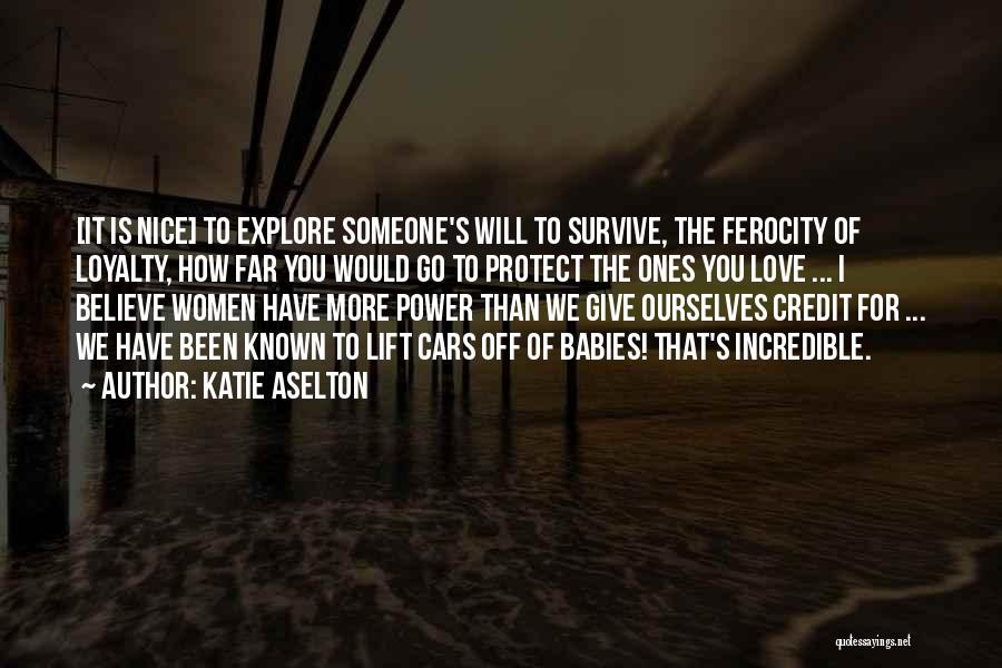The More Love You Give Quotes By Katie Aselton