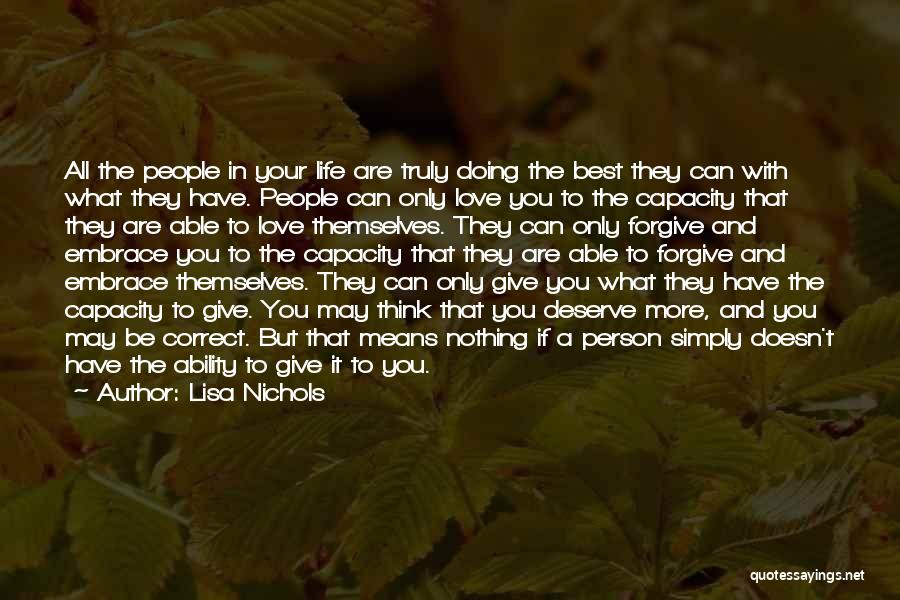 The More Love You Give Quotes By Lisa Nichols