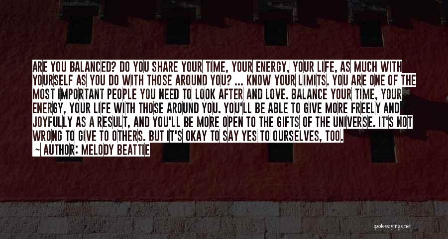 The More Love You Give Quotes By Melody Beattie