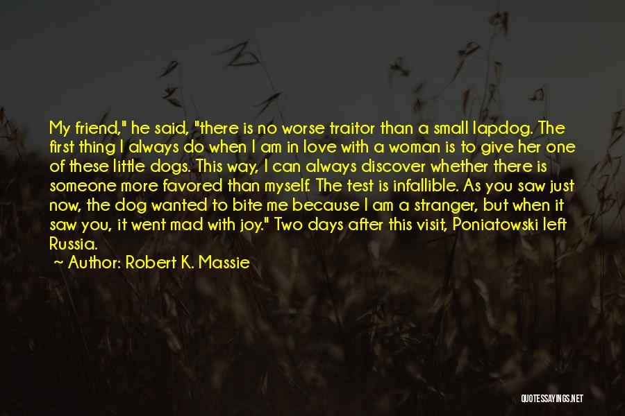 The More Love You Give Quotes By Robert K. Massie