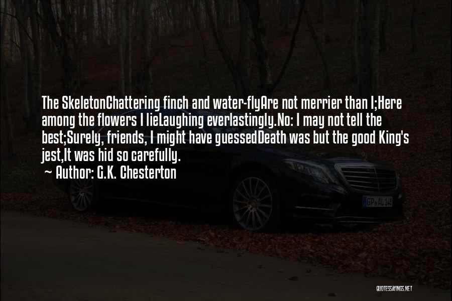 The More The Merrier Quotes By G.K. Chesterton