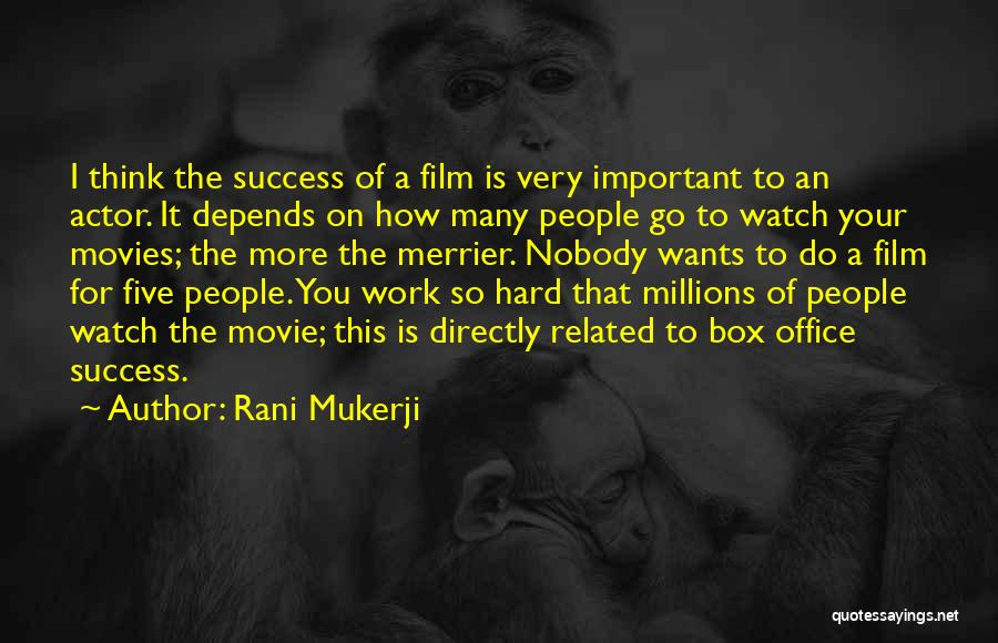 The More The Merrier Quotes By Rani Mukerji