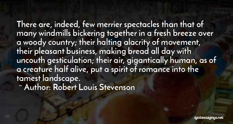 The More The Merrier Quotes By Robert Louis Stevenson