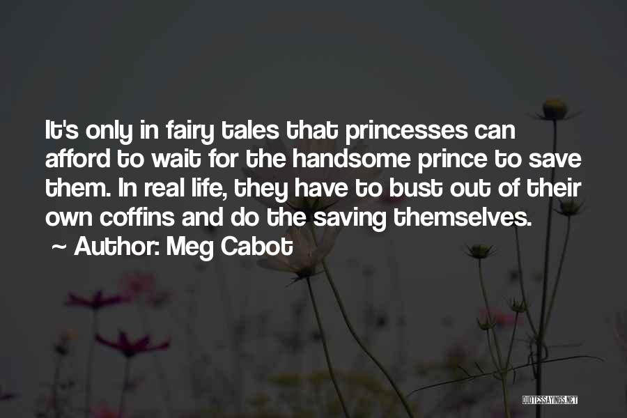 The More You Wait For Something Quotes By Meg Cabot