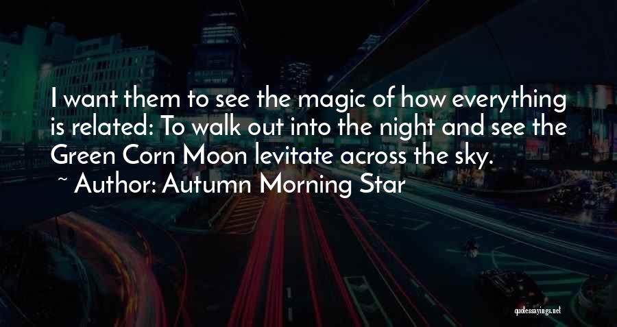 The Morning Sky Quotes By Autumn Morning Star