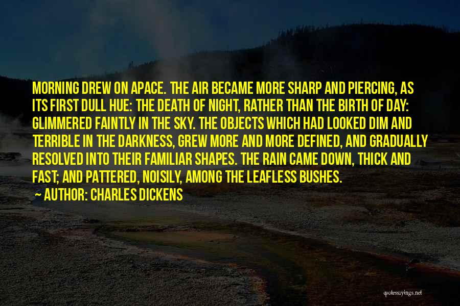 The Morning Sky Quotes By Charles Dickens