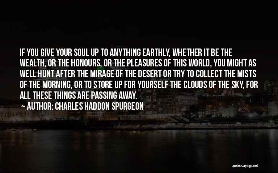 The Morning Sky Quotes By Charles Haddon Spurgeon